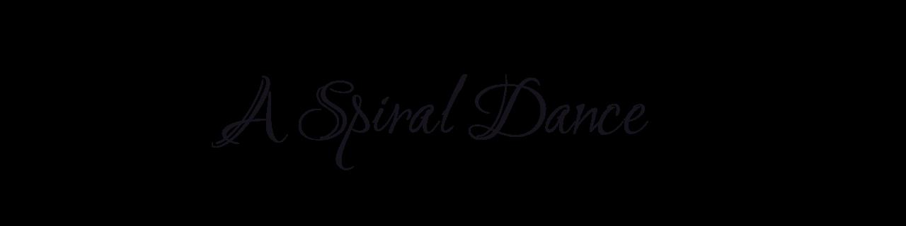 A Spiral Dance